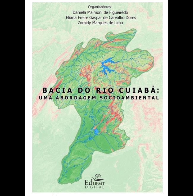 """- Lançamento do EBook """"BACIA DO RIO CUIABÁ UMA ABORDAGEM SOCIOAMBIENTAL"""""""